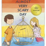 an almost very scary day award winning childrens book